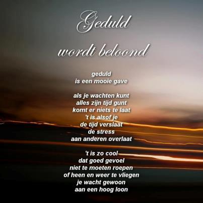 geduld spreuken Spreuk geduld – Mareiki ॐ geduld spreuken